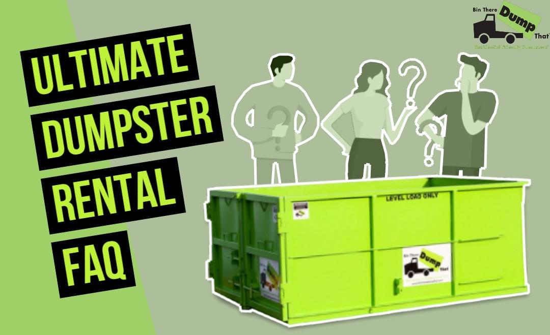 ultimate dumpster rental faq