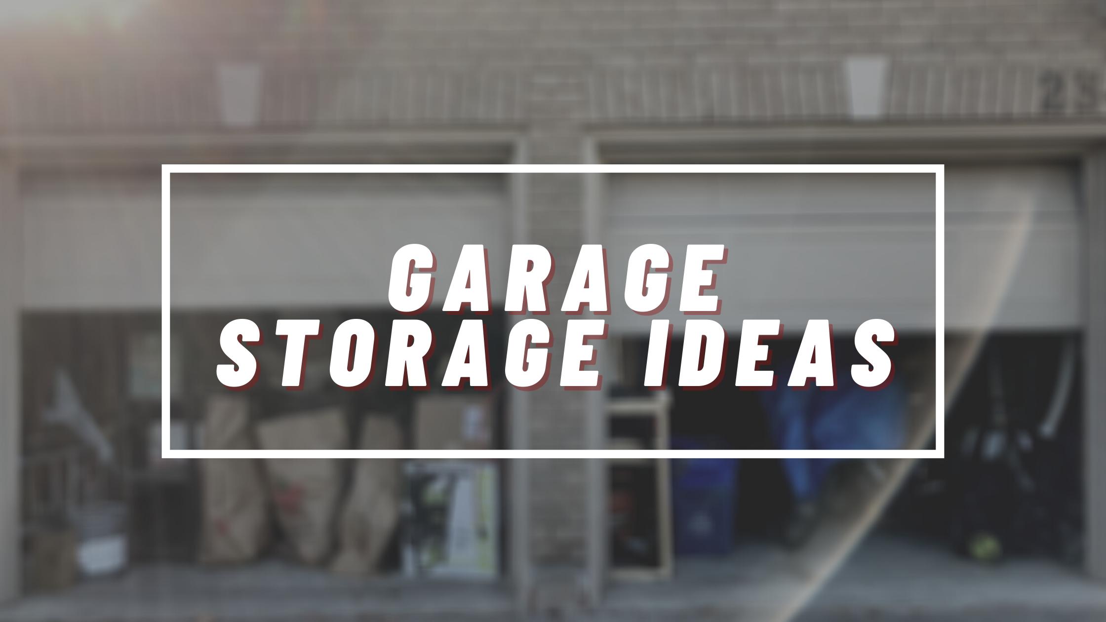Garage Storage Ideas by Bin There Dump That