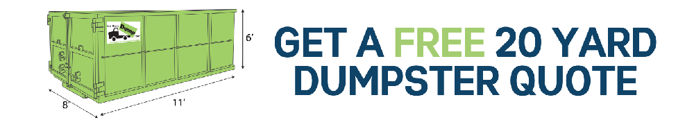 20 Yard Dumpster Rental Quote, Get Your Free Quote
