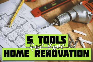 5 tools for home renovation