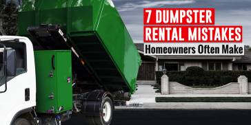 7 Dumpster Rental Mistakes Homeowners Make Blog