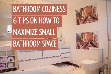 Maximize Small Bathroom Space