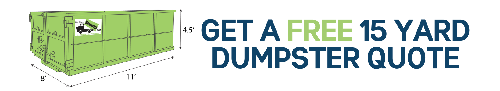 15 Yard Dumpster Rental Quote, Get Your Free Quote