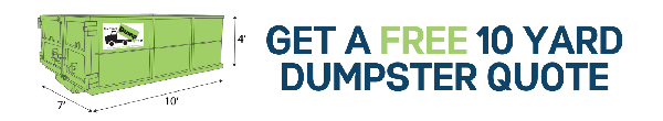 10 Yard Dumpster Rental Quote, Get Your Free Quote