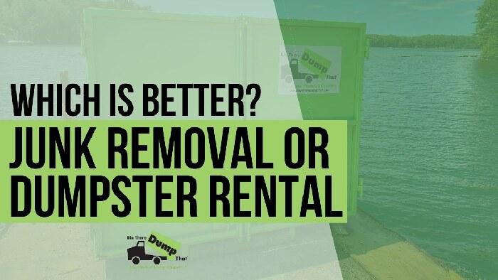 Dumpster Rental V Junk Removal Video