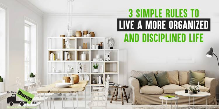 3 Rules to Live a More Organized Life