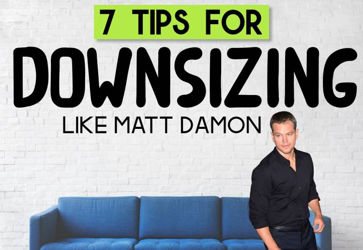 7 Incredible Tips For Downsizing