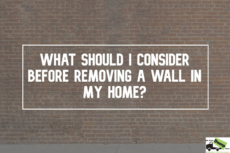 What Should I Consider Before Removing A Wall?