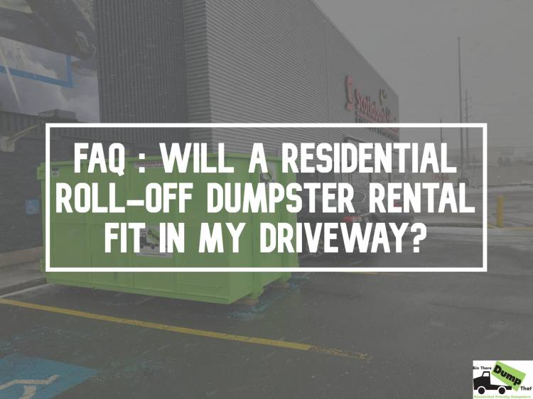 Will A Residential Roll-Off Dumpster Rental Fit?