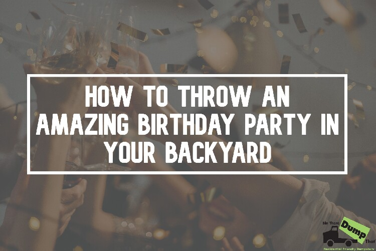 How to Throw an Birthday Party in the Backyard